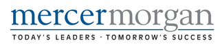 mark for MERCERMORGAN TODAY'S LEADERS · TOMORROW'S SUCCESS, trademark #85919447