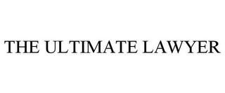 mark for THE ULTIMATE LAWYER, trademark #85919658