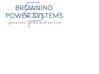 mark for BROWNING POWER SYSTEMS GENERATOR SALES AND SERVICE, trademark #85919880
