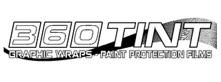 mark for 360 TINT GRAPHIC WRAPS - PAINT PROTECTION FILMS, trademark #85920146