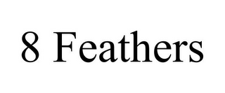 mark for 8 FEATHERS, trademark #85920246