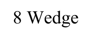mark for 8 WEDGE, trademark #85920839