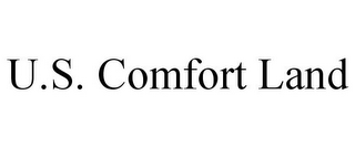 mark for U.S. COMFORT LAND, trademark #85921620