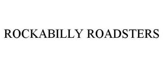 mark for ROCKABILLY ROADSTERS, trademark #85921938