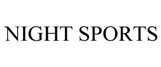 mark for NIGHT SPORTS, trademark #85922985