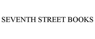 mark for SEVENTH STREET BOOKS, trademark #85923164