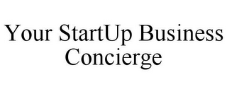 mark for YOUR STARTUP BUSINESS CONCIERGE, trademark #85923430