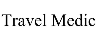 mark for TRAVEL MEDIC, trademark #85923682