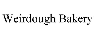 mark for WEIRDOUGH BAKERY, trademark #85923888