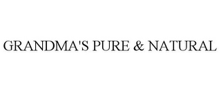 mark for GRANDMA'S PURE & NATURAL, trademark #85924201