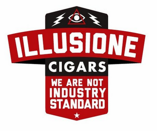 mark for ILLUSIONE CIGARS WE ARE NOT INDUSTRY STANDARD, trademark #85924909