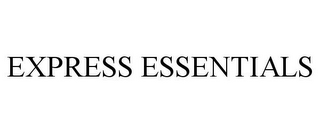 mark for EXPRESS ESSENTIALS, trademark #85925125