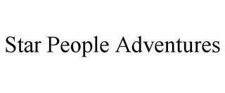 mark for STAR PEOPLE ADVENTURES, trademark #85925993