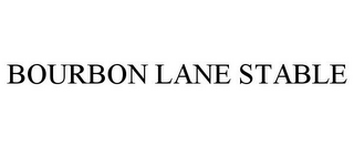 mark for BOURBON LANE STABLE, trademark #85926525