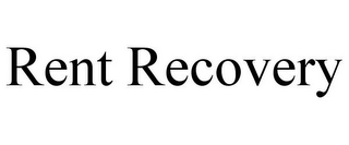 mark for RENT RECOVERY, trademark #85926589