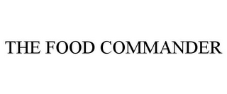 mark for THE FOOD COMMANDER, trademark #85926672