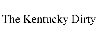 mark for THE KENTUCKY DIRTY, trademark #85926885