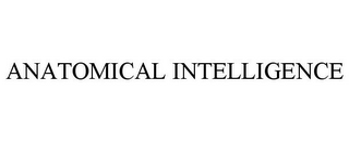 mark for ANATOMICAL INTELLIGENCE, trademark #85927271