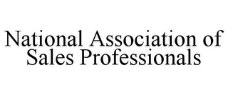 mark for NATIONAL ASSOCIATION OF SALES PROFESSIONALS, trademark #85927575