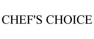 mark for CHEF'S CHOICE, trademark #85927756