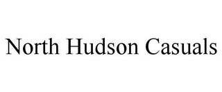 mark for NORTH HUDSON CASUALS, trademark #85927776