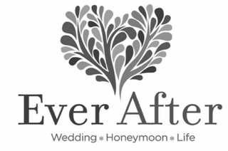 mark for EVER AFTER WEDDING HONEYMOON LIFE, trademark #85928018