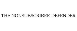 mark for THE NONSUBSCRIBER DEFENDER, trademark #85928070