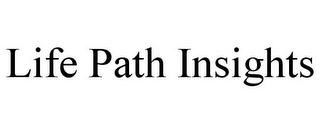 mark for LIFE PATH INSIGHTS, trademark #85928362