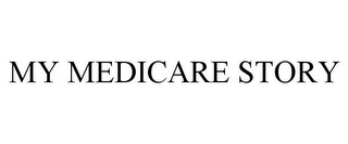mark for MY MEDICARE STORY, trademark #85928397