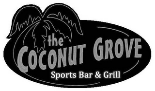 mark for THE COCONUT GROVE SPORTS BAR & GRILL, trademark #85928586