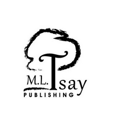 mark for M.L. TSAY PUBLISHING, trademark #85928760