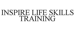 mark for INSPIRE LIFE SKILLS TRAINING, trademark #85928764