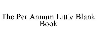 mark for THE PER ANNUM LITTLE BLANK BOOK, trademark #85928939