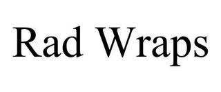 mark for RAD WRAPS, trademark #85930113
