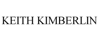 mark for KEITH KIMBERLIN, trademark #85930640