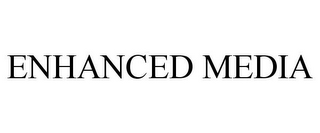 mark for ENHANCED MEDIA, trademark #85930809