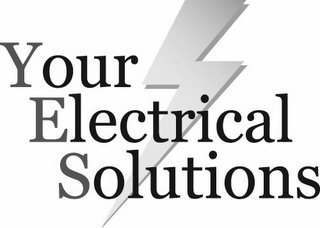 mark for YOUR ELECTRICAL SOLUTIONS, trademark #85931577