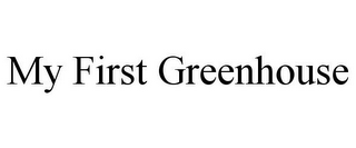 mark for MY FIRST GREENHOUSE, trademark #85931767