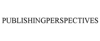 mark for PUBLISHINGPERSPECTIVES, trademark #85932071