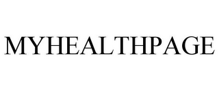 mark for MYHEALTHPAGE, trademark #85932172