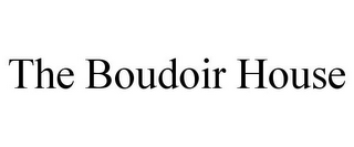 mark for THE BOUDOIR HOUSE, trademark #85932605