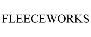 mark for FLEECEWORKS, trademark #85932644