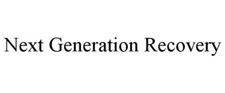 mark for NEXT GENERATION RECOVERY, trademark #85933123