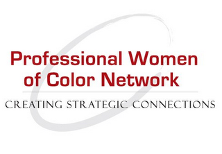 mark for PROFESSIONAL WOMEN OF COLOR NETWORK CREATING STRATEGIC CONNECTIONS, trademark #85933267