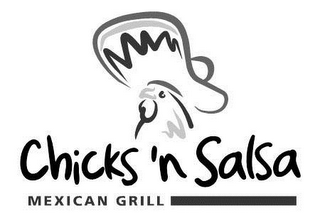 mark for CHICKS 'N SALSA MEXICAN GRILL, trademark #85933613