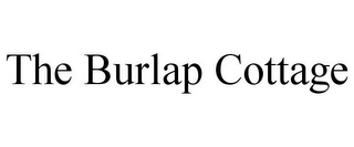 mark for THE BURLAP COTTAGE, trademark #85933615
