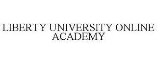 mark for LIBERTY UNIVERSITY ONLINE ACADEMY, trademark #85934883