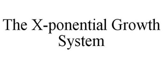 mark for THE X-PONENTIAL GROWTH SYSTEM, trademark #85936353