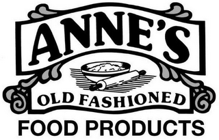 mark for ANNE'S OLD FASHIONED FOOD PRODUCTS, trademark #85937779