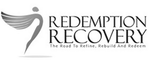 mark for REDEMTION RECOVERY THE ROAD TO REFINE, REBUILD AND REDEEM, trademark #85937804